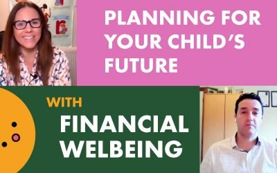 Planning for your child's future (An interview with Alan Cuthbert from Financial Wellbeing)